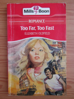 Elizabeth Oldfield - Too far, too fast