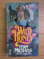 Fern Michaels - Wild honey