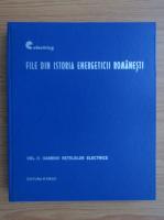 Anticariat: File din istoria energeticii romanesti, volumul 2. Oamenii retelelor electrice
