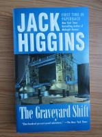Anticariat: Jack Higgins - The graveyard shift