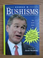 Anticariat: Jacob Weisberg - George W. Bushisms