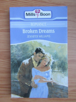 Anticariat: Jennifer Williams - Broken dreams