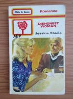 Anticariat: Jessica Steele - Dishonest woman