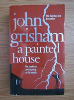 Anticariat: John Grisham - A painted house