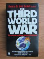 Anticariat: John Hackett - The third world war