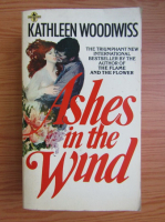 Anticariat: Kathleen E. Woodiwiss - Ashes in the wind