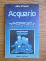 Anticariat: Linda Goodman - Acquario