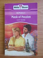 Anticariat: Lucy Keane - Mask of passion