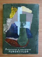 M. J. Tomlinson - Proiectarea si executarea fundatiilor