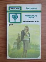 Madeleine Ker - Virtuous lady