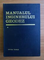 Manualul inginerului geodez (volumul 1)