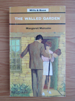 Anticariat: Margaret Malcolm - The walled garden