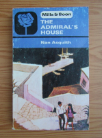 Anticariat: Nan Asquith - The admiral's house