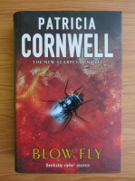 Anticariat: Patricia Cornwell - Blow fly