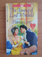 Anticariat: Patricia Laye - The taming of Lord Whitfield