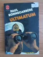 Anticariat: Paul Bonnecarrere - Ultimatum