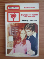 Anticariat: Penny Jordan - Bought with his name