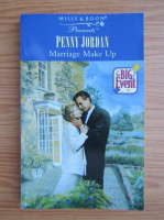 Anticariat: Penny Jordan - Marriage make up