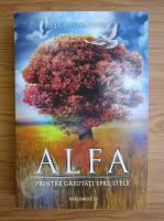 Pera Novacovici - Alfa, volumul 2. Printre gretutati, spre stele