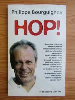 Anticariat: Philippe Bourguignon - Hop!