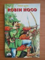 Pierce Egan - Robin Hood