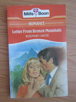 Anticariat: Rosemary Carter - Letter from bronze mountain