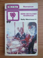 Sally Wentworth - Semi-detached marriage