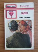 Anticariat: Sara Craven - A bad enemy