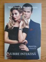 Anticariat: Silvia Rusen - Pravda, volumul 2. Iubire interzisa