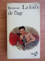 Simone de Beauvoir - La force de l'age