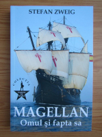 Anticariat: Stefan Zweig - Magellan. Omul si fapta sa