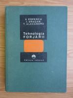 Anticariat: V. Popescu - Tehnologia forjarii