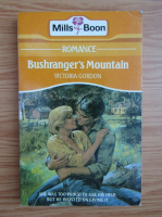 Anticariat: Victoria Gordon - Bushranger's Mountain