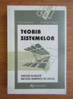 Anticariat: Vlad Ionescu - Teoria sistemelor. Sinteza robusta. Metode numerice de calcul