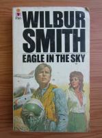 Anticariat: Wilbur Smith - Eagle in the sky