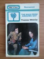 Yvonne Whittal - The man from Amazibu Bay