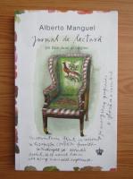 Anticariat: Alberto Manguel - Jurnal de lectura. Un Don Juan al cartilor