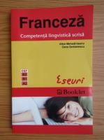 Anticariat: Alice Mehedinteanu - Franceza. Competenta lingvistica scrisa. Eseuri