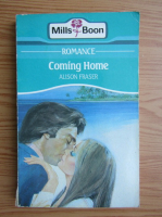 Anticariat: Alison Fraser - Coming home