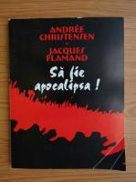 Andree Christensen - Sa fie apocalipsa!