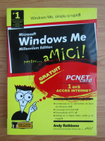 Anticariat: Andy Rathbone - Microsoft Windows Me Millennium Edition pentru... amici!
