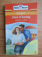 Annabel Murray - Tired of kissing