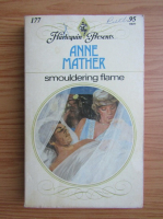 Anticariat: Anne Mather - Smouldering flame