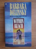 Anticariat: Barbara Delinsky - Within reach