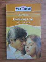 Anticariat: Carole Mortimer - Everlasting Love