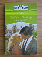 Anticariat: Carole Mortimer - The failed marriage
