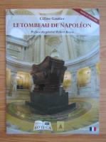 Anticariat: Celine Gautier - Le tombeau de Napoleon