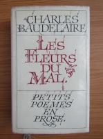 Anticariat: Charles Baudelaire - Les fleurs du mal