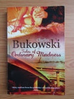Charles Bukowski - Tales of ordinary madness