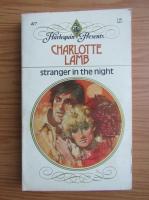 Charlotte Lamb - Stranger in the night